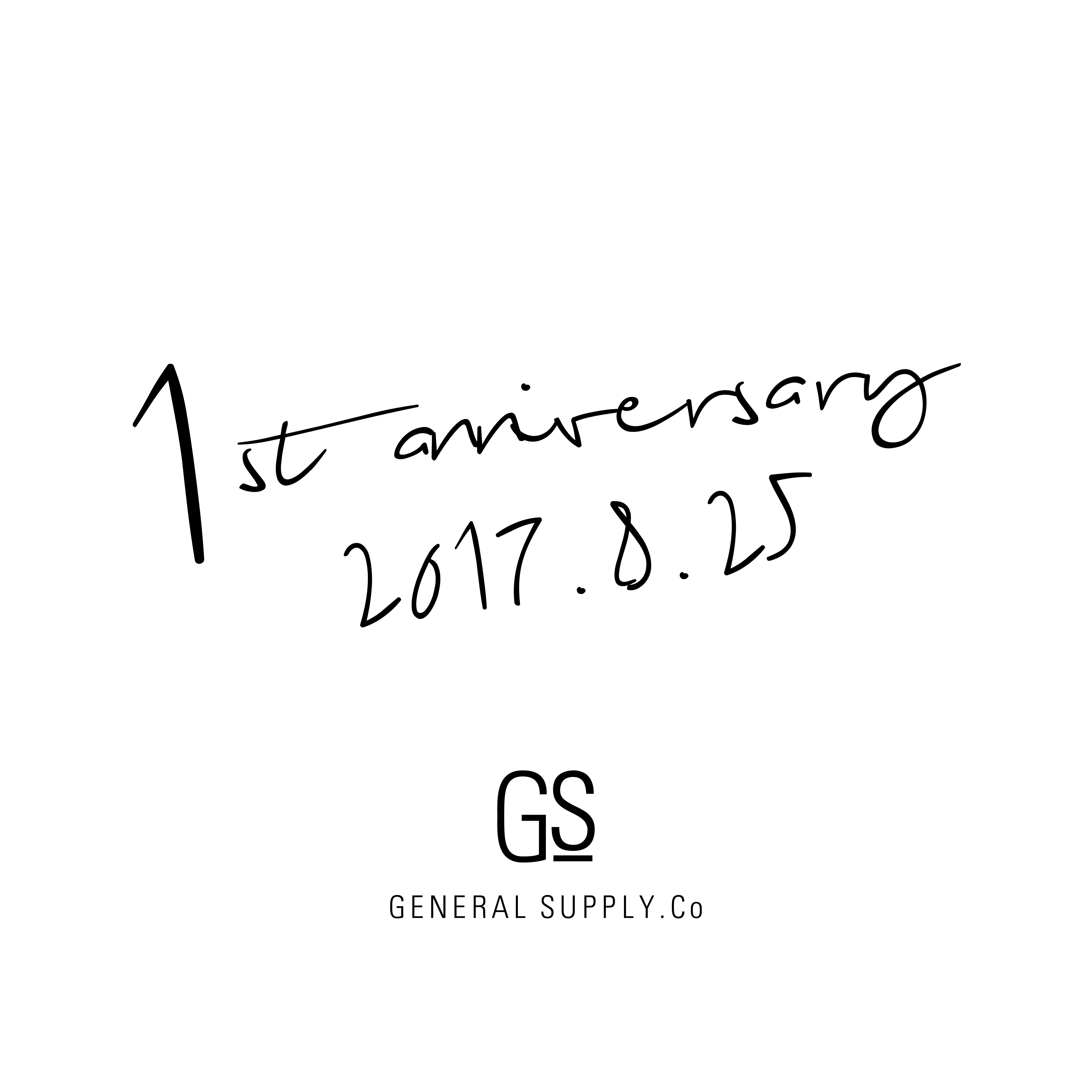 GENERAL SUPPLY 1st Anniversary
